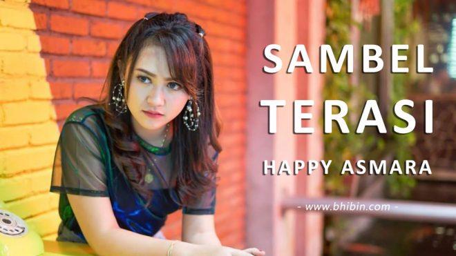 Lirik Lagu Sambel Terasi Happy Asmara